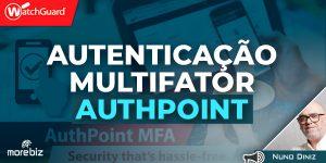 Autenticação Multifator Authpoint