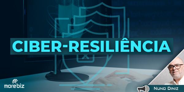 Ciber-resiliência: o que é?